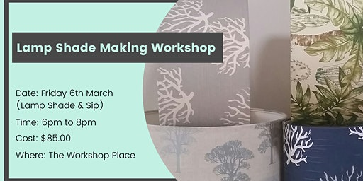 Lamp Shade and Sip Workshop