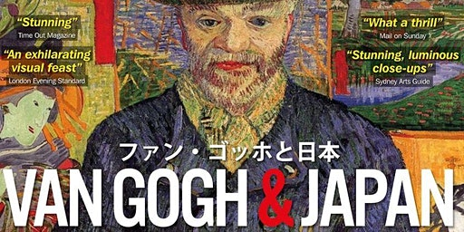 Van Gogh & Japan - Adelaide - Sat 21st March