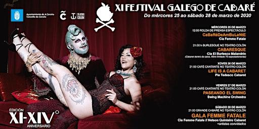 XI FESTIVAL GALEGO DE CABARET - GALA FEMME FATALE