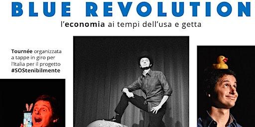 Blue Revolution - l'economia ai tempi dell'usa e getta