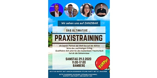 "Das ULTIMATIVE PRAXISTRAINING  29.02.20 Bamberg-Gunzendorf   ""ZANZIBAR!"""