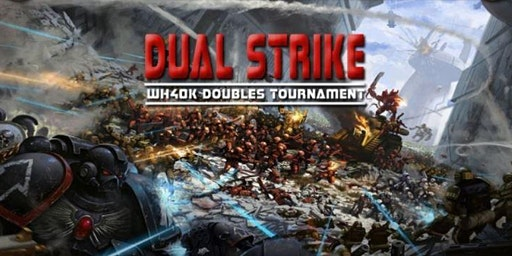 Warhammer 40k Duel Strike Doubles Tournament