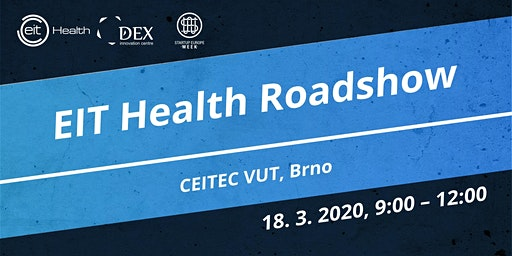 EIT Health Roadshow - CEITEC VUT
