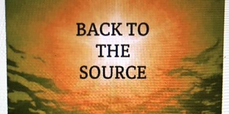 BACK TO THE SOURCE tickets