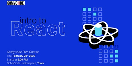 Intro To React [GoMyCode Free Course] tickets