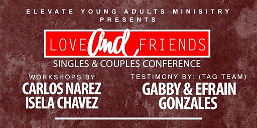 """Love & Friends """"Singles and Couples"""" Conference // 2020"""
