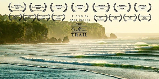 The Salt Trail - Melbourne Premiere - Wednesday  18th March