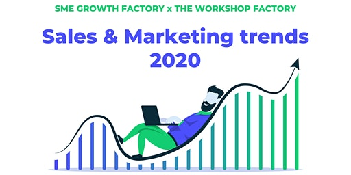 Sales & Marketings trends 2020 by SMEGF & The Workshop Factory Folkestone