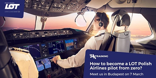 How to Become LOT Polish Airlines Pilot from Zero?