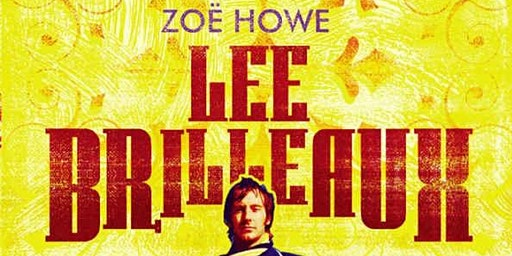 Zoë Howe: Lee Brilleaux, Dr Feelgood and the Thames Delta Rock phenomenon