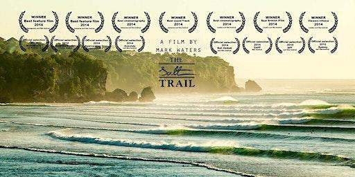 The Salt Trail - Byron Bay Premiere - Wednesday 18th March