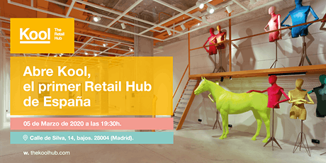 Evento de Apertura Kool · The Retail Hub entradas