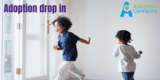 Adoption drop in - Sat 7th March 2020