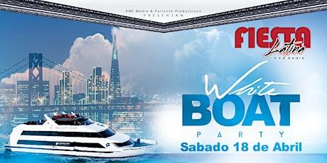 Fiesta Latina En La Bahía | White Boat Party tickets