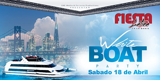 Fiesta Latina En La Bahía | White Boat Party