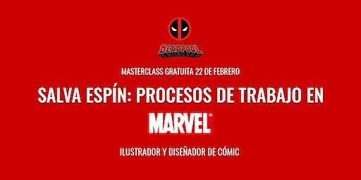 """Masterclass """"Procesos de trabajo en Marvel""""– Salva Espín"""