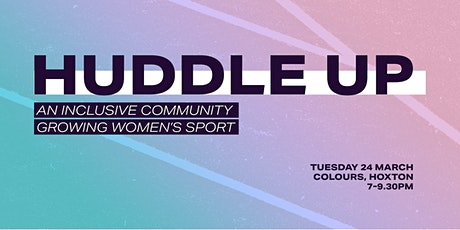 Huddle Up – Launch tickets