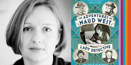 Adventures of Maud West, Lady Detective with Susannah Stapleton tickets