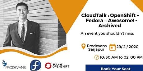 Cloud Talk : Open Shift +  Fedora = Awesome! - Archived   Meetup tickets
