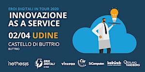 Innovazione as a Service - Udine | Eroi Digitali in...