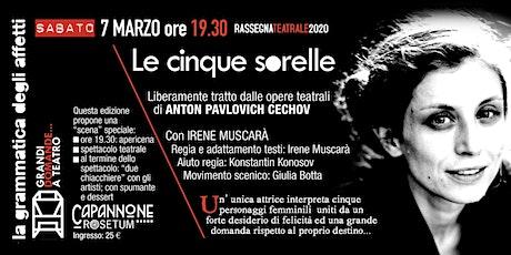 LE CINQUE SORELLE Con IRENE MUSCARA' biglietti