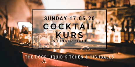 The Door - Sunday COCKTAIL KURS & Finger Food Tickets