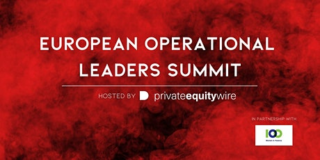 Private Equity Wire European Operational Leaders Summit tickets