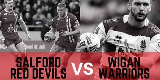 Salford Reds vs Wigan Warriors - for Science & Engineering Students