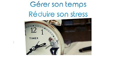 Atelier Gestion du stress:  Améliorer votre gestion du temps billets