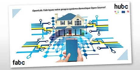 OpenLab: Fabriquez votre propre système domotique Open Source! tickets