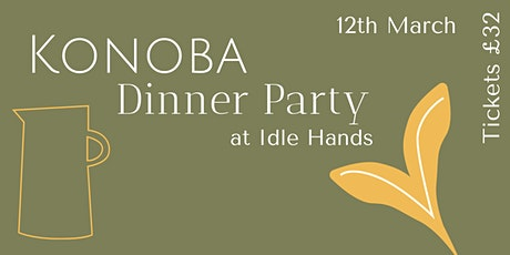 Konoba Dinner Party at Idle Hands tickets