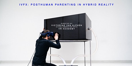 IVF-X: Become a digital parent now! | Tickets 22 maart tickets
