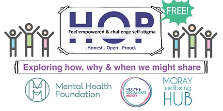"""Honest, Open and Proud (HOP): """"Exploring how, why and when we might share"""", March 18th &19th 2020 tickets"""