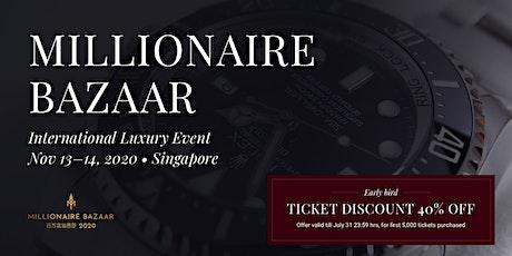 Millionaire Bazaar 2020 - Singapore tickets