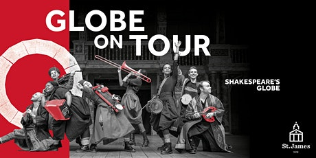 Shakespeare's Globe Touring Company:  AUDIENCE CHOICE seated tickets