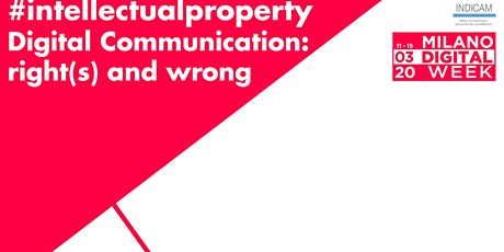 #intellectualproperty - Digital Communication: right(s) and wrong biglietti