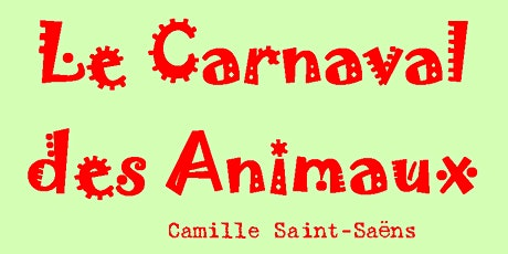 Le Carnaval des Animaux - Concert Educatif (in French) tickets