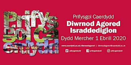 Diwrnod Agored Prifysgol Caerdydd - Dydd Mercher 1 Ebrill 2020 tickets
