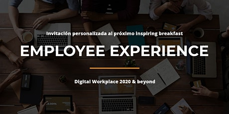 Employee Experience. Digital Workplace 2020 & Beyond by Raona - Madrid entradas