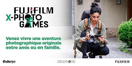 FUJIFILM X-PHOTO GAMES 2ème édition billets