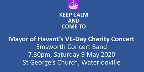 Mayor of Havant's VE-Day Charity Concert tickets