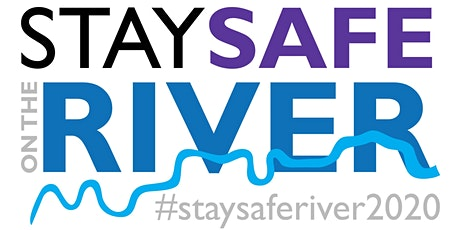 Stay Safe on the River tickets