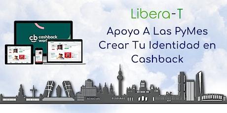 Apoyo A Las PyMes-Sesión 1: Crear Identidad Y Objetivos En Cashback entradas