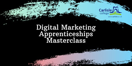 Digital Marketing - Apprenticeships Masterclass tickets