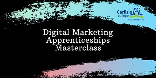 Digital Marketing - Apprenticeships Masterclass