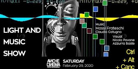 Registrazione gratuita per biglietto speciale a 5 euro (anziché 10 euro) per evento Ctrl_Alt_Canc • Light and Music Show del 29 febbraio 2020 biglietti
