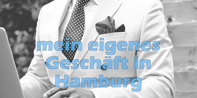 mein+eigenes+Gesch%C3%A4ft+in+Hamburg+innert+88+T