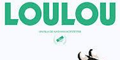"Projection du Film ""LOULOU"" billets"