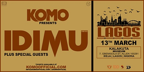 Komo Presents IDIMU - Lagos tickets