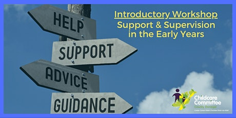Workshop: Support & Supervision in the Early Years tickets